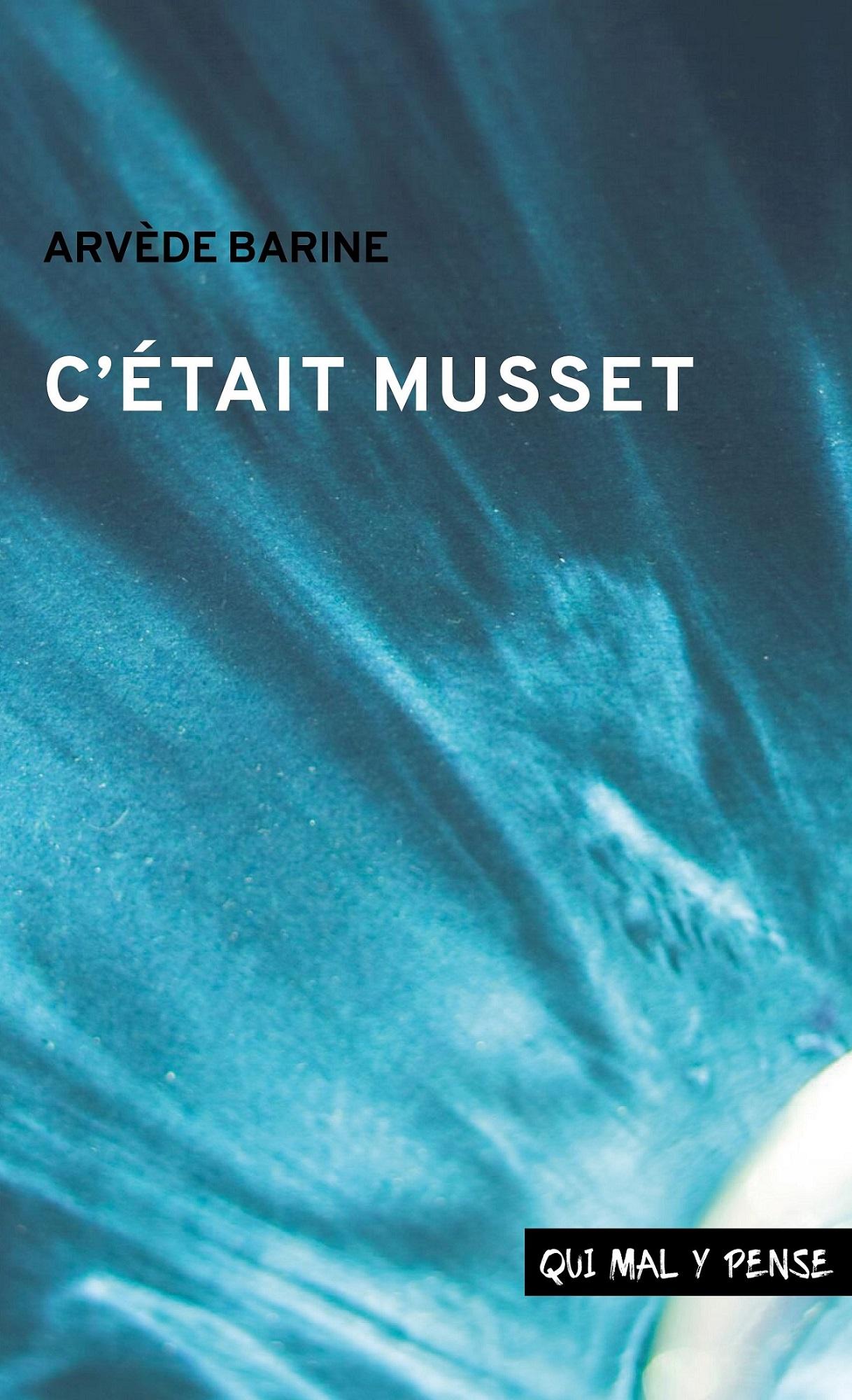 Couverture du livre : C'était Musset